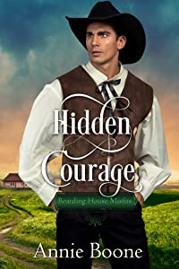 Hidden Courage (Boarding House Misfits Book 1)