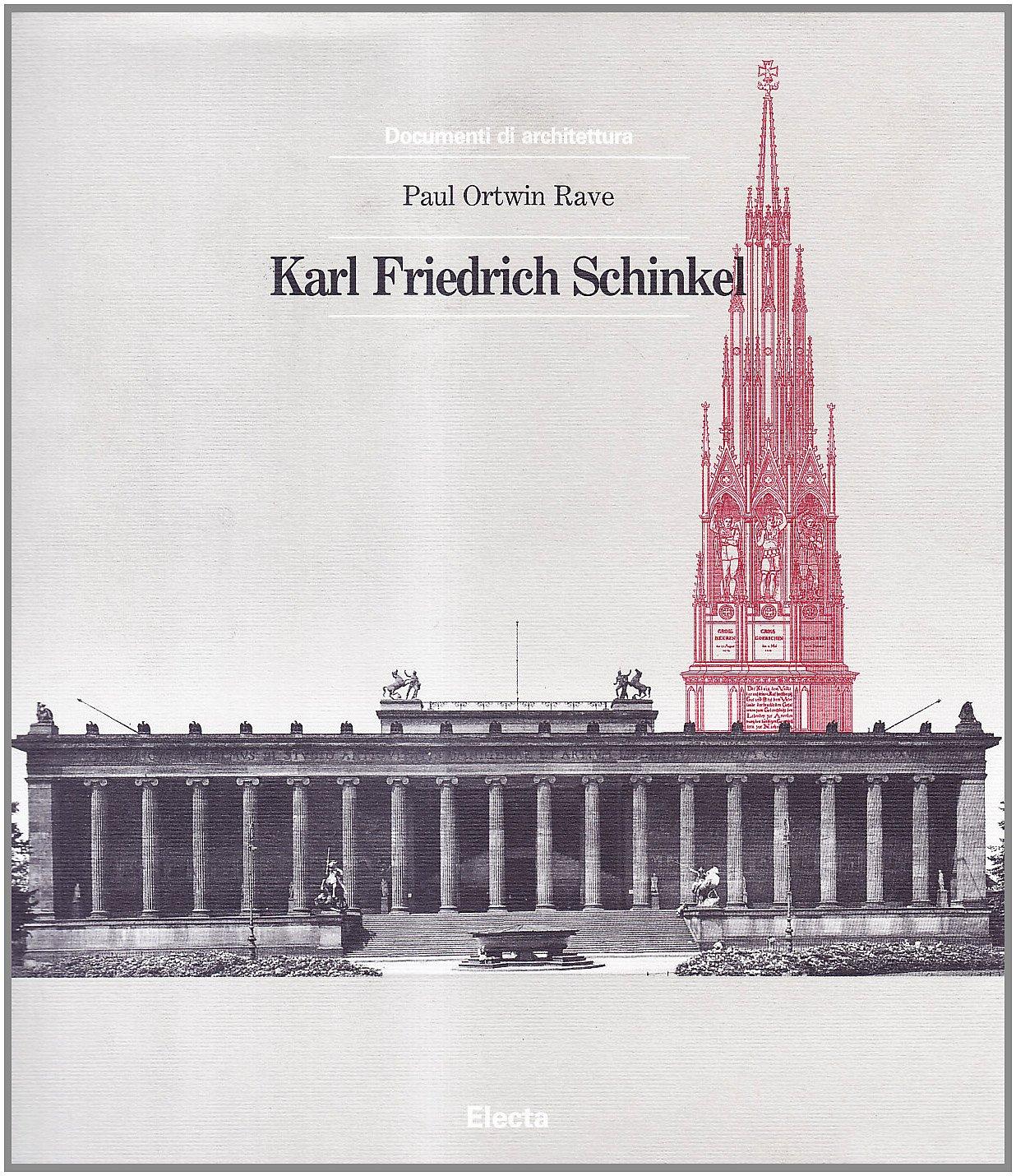 Karl Friedrich Schinkel. Ediz. illustrata Copertina flessibile – 4 apr 1989 Paul Ortwin Rave Mondadori Electa 8843527916 301713