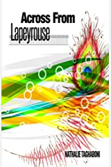Across From Lapeyrouse (The Savanoys Book 1) Kindle Edition