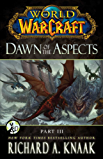World of Warcraft: Dawn of the Aspects: Part III (English Edition)