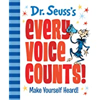 Dr. Seuss's Every Voice Counts!: Make Yourself Heard!