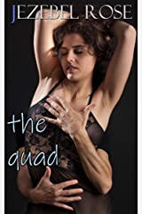 The Quad: Polyamory Erotica Kindle Edition