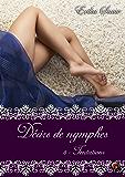 Désirs de nymphes, Tome 3: Tentations
