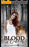 Blood of Eden: A wolf shifter romantic suspense (The Guardians Book 1)