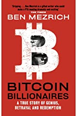 Bitcoin Billionaires: A True Story of Genius, Betrayal and Redemption Kindle Edition