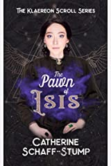 The Pawn of Isis (Klaereon Scroll Book 2) Kindle Edition