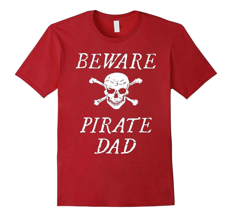 Beware Pirate Dad Shirt with Skull & Crossbones-FL