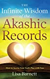 The Infinite Wisdom of the Akashic Records