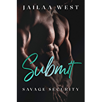 Submit: Savage Security Book 1: A BWWM Steamy Romance (English Edition)
