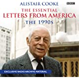 The Essential Letters From America: The 1990s (BBC Audio)