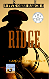 Ridge (Five Oaks Ranch Book 1)