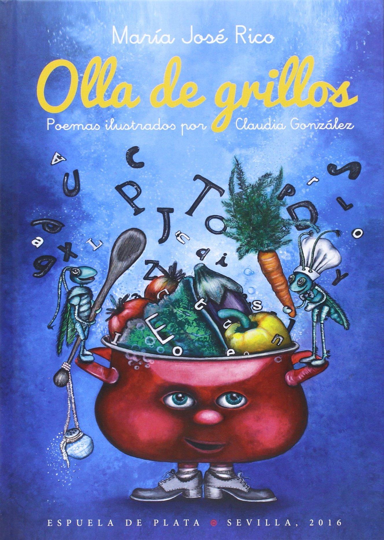 Olla de grillos (Fábula de Literatura Infantil - Serie Mayor) (Spanish) Hardcover – 2016