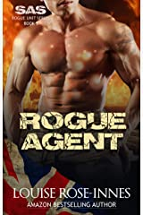 Rogue Agent: A Scorching Military Romance (SAS Rogue Unit Book 5) Kindle Edition