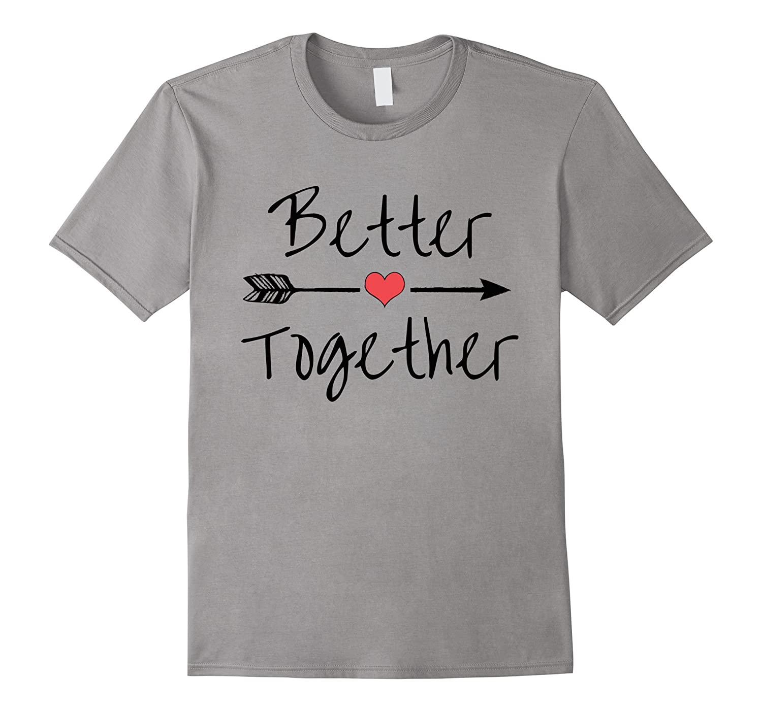 Better Together T-Shirt-Art