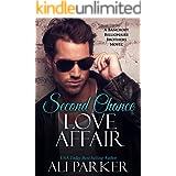 Second Chance Love Affair: A Bancroft Billionaire Brothers Novel