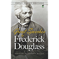 Great Speeches by Frederick Douglass (Dover Thrift Editions)