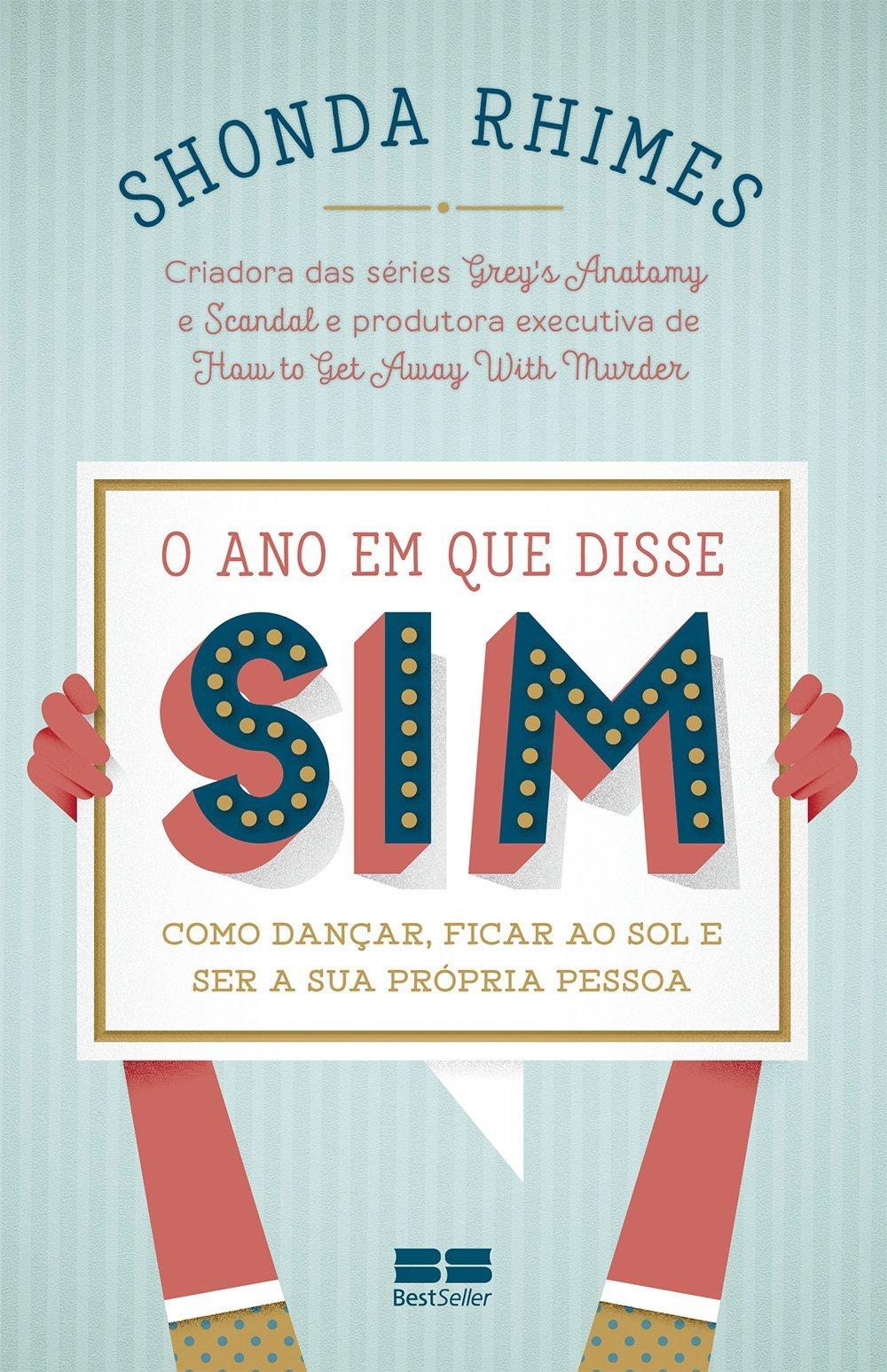 Capa do livro O ano em que disse sim, de Shonda Rhimes