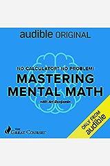 No Calculator? No Problem!: Mastering Mental Math Audible Audiobook