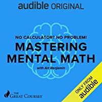 No Calculator? No Problem!: Mastering Mental Math