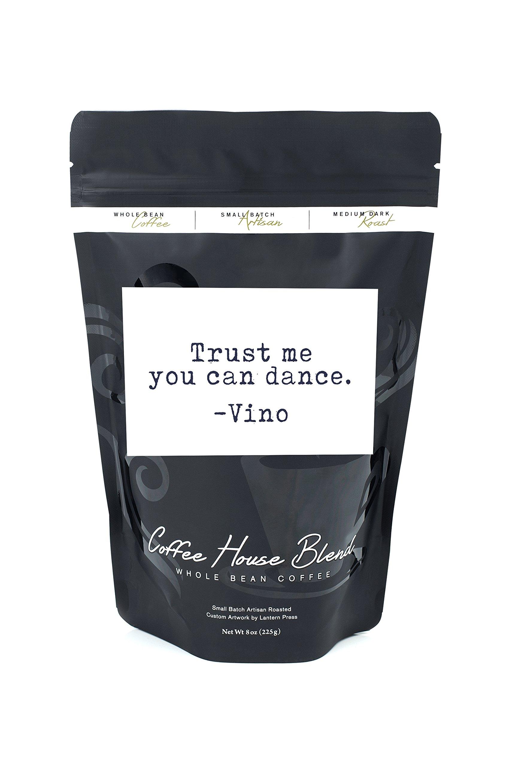 Trust me you can dance - Wine Sayings - Typewriter Text (8oz Whole Bean Small Batch Artisan Coffee - Bold & Strong Medium Dark Roast w/ Artwork)