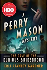 The Case of the Dubious Bridegroom (The Perry Mason Mysteries Book 3) Kindle Edition