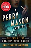 The Case of the Dubious Bridegroom (The Perry Mason Mysteries)