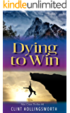 Dying To Win (Mac Crow Thrillers Book 4)