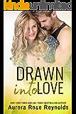 Drawn Into Love (Fluke My Life Book 4)