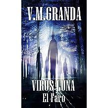 Virus Luna. El Faro: (Virus Luna nº3) (Spanish Edition) Jan 13, 2018