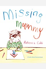 Missing Mummy: A Book About Bereavement Kindle Edition