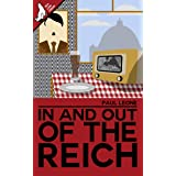 In and Out of the Reich