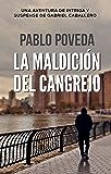 La Maldición del Cangrejo: Una aventura de intriga y suspense de Gabriel Caballero (Series detective privado crimen y misterio nº 2)
