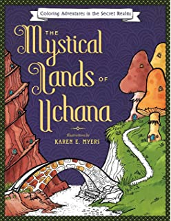 The Mystical Lands Of Uchana Coloring Adventures In Secret Realms