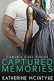 Captured Memories (Cupid's Café Book 3)