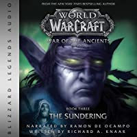 World of Warcraft: War of the Ancients - Book Three: The Sundering