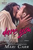 Dare You (Second Chances Book 2)