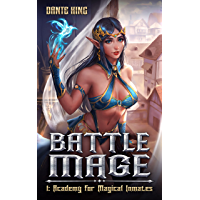 Battle Mage 1: Academy for Magical Inmates