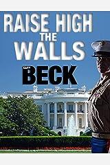 Raise High the Walls Kindle Edition