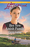 Her New Amish Family: A Fresh-Start Family Romance (Amish Country Courtships)