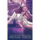 Holding her Heart (The Ashforth Series Book 2)