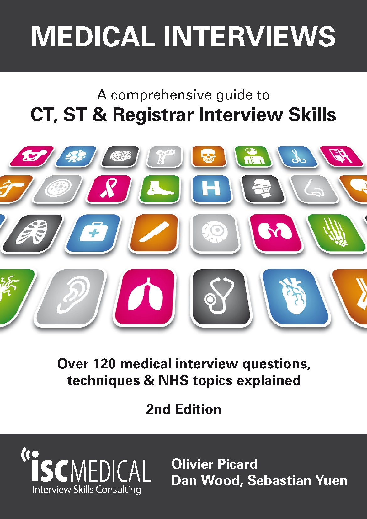 medical interviews 2nd edition a comprehensive guide to ct st medical interviews 2nd edition a comprehensive guide to ct st registrar interview skills over 120 medical interview questions techniques and nhs