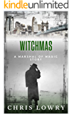 WITCHMAS: a Marshal of Magic file