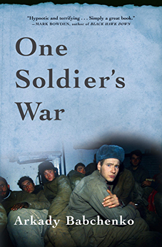 One Soldier's War (English Edition)