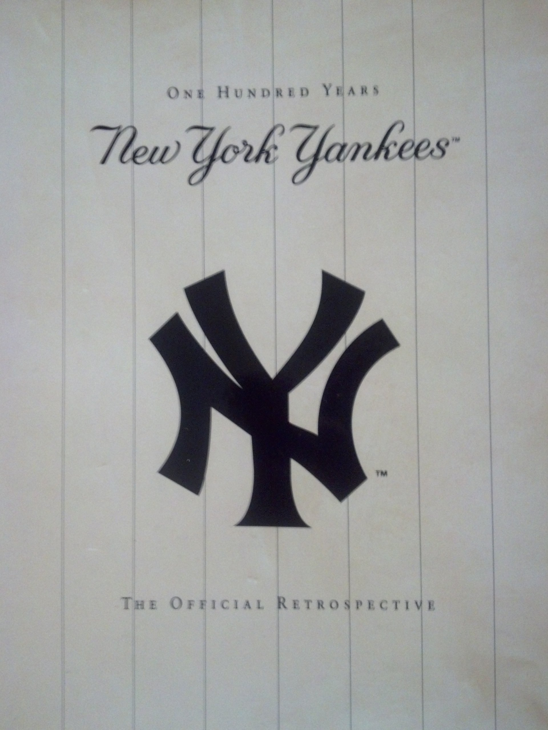 Read Online ONE HUNDRED YEARS. NEW YORK YANKEES. THE OFFICIAL RETROSPECTIVE. PDF