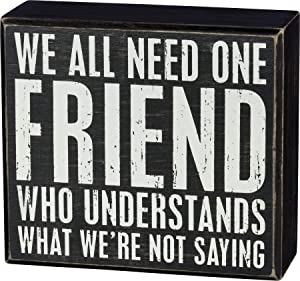 Primitives by Kathy Classic Box Sign, 5 x 4.5-Inches, One Friend Who Understands