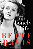 The Lonely Life: An Autobiography (English Edition)