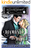 A Diamond for a Duke : Book 4: Camellia: Clean Regency Romance (A Duke's Daughters - The Elbury Bouquet)