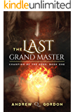 The Last Grand Master (Champion of the Gods Book 1)