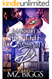 Married to the Community D