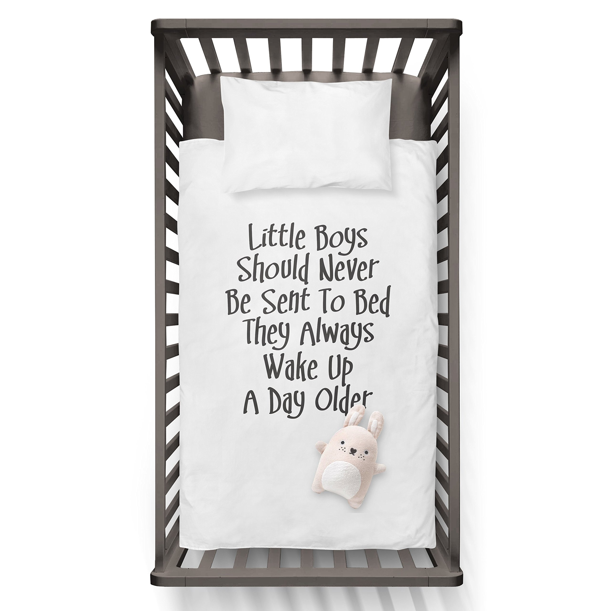 Little Boys Should Never Be To Sent To Bed They Always Wake Up A Day Older Funny Humor Hip Baby Duvet /Pillow set,Toddler Duvet,Oeko-Tex,Personalized duvet and pillow,Oraganic,gift